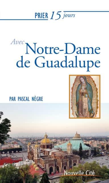 Livre sur ND de Guadalupe