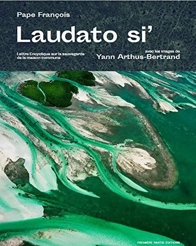 Laudato Si' images et lettre encyclique