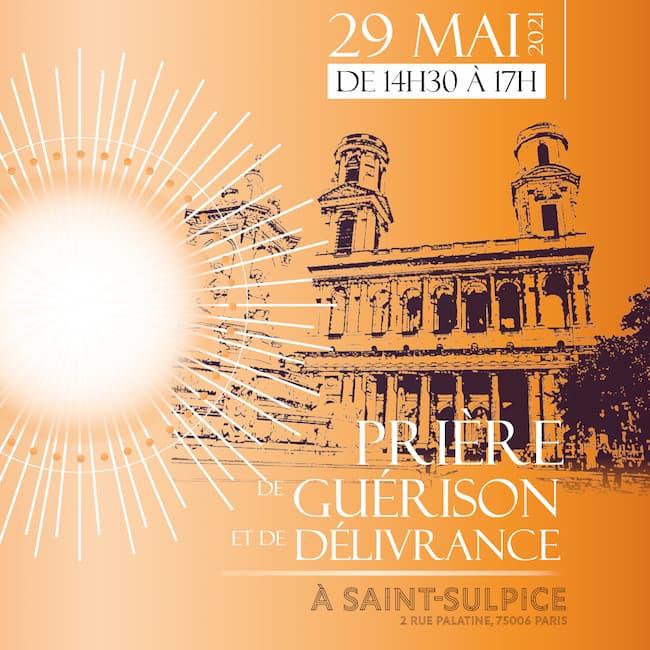 Prière de délivrance à Saint Sulpice 29 mai 2021